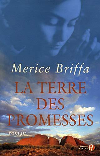 La Terre des promesses par Merice BRIFFA