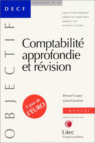Comptabilité approfondie et révision (ancienne édition)