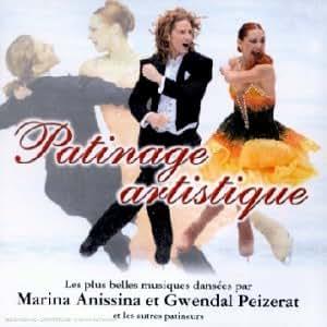 Patinage Artistique - Les Plus Belles Musiques Dansées Par Marina Anissina Et Gwendal Peizerat [Import anglais]