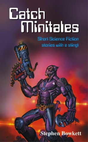 Catch minitales : short science fiction stories with a sting!
