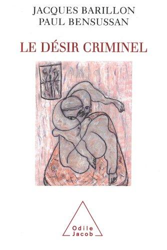 Dsir criminel (Le)