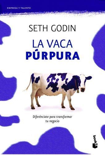 La vaca púrpura (Prácticos) de Godin, Seth (2011) Tapa blanda