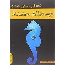 El misterio del hipocampo (Narrativa)
