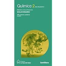 Solucionario química 2 Bachillerato La Casa Del Saber Santillana - 9788429409949