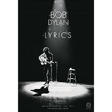 Lyrics: Sämtliche Songtexte 1962-2012