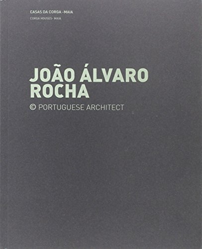João Álvaro Rocha.Casas Da Corga / Casa Rua Do Arco