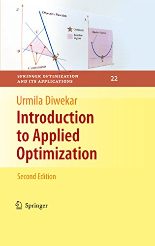 Introduction to Applied Optimization (Springer Optimization and Its Applications Book 22) (English Edition) por Urmila Diwekar
