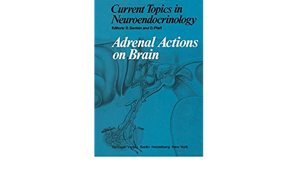 Adrenal Actions on Brain