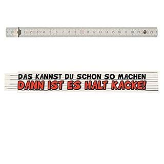 Zollstock mit Spruch: DAS KANNST DU SCHON SO MACHEN-DANN IST ES HALT KACKE