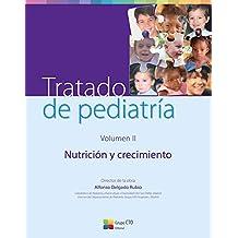 Tratado de Pediatría. Volumen II: Nutrición y Crecimiento: 2