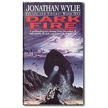 Dark Fire. Island and Empire. Book One