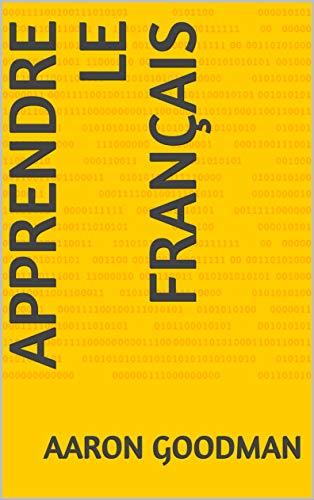 Couverture du livre Apprendre Le Français (Volume t. 1)
