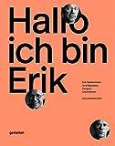 Hallo, ich bin Erik: Erik Spiekermann, Schriftgestalter, Designer, Unternehmer