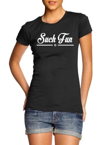 Such Fun Womens Funny Slogan T-Shirt (Various Colours)