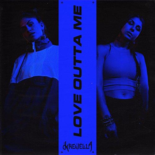 Love Outta Me [Explicit]