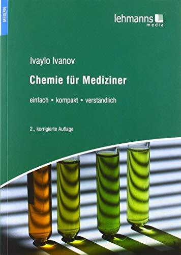 Chemie für Mediziner: einfach • kompakt • verständlich