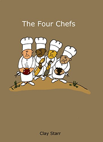 The Four Chefs (English Edition) por Clay Starr