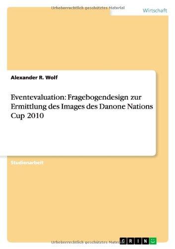 eventevaluation-fragebogendesign-zur-ermittlung-des-images-des-danone-nations-cup-2010