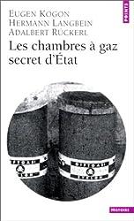 Les chambres à gaz : secret d'Etat