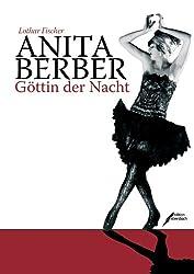 Anita Berber: Göttin der Nacht