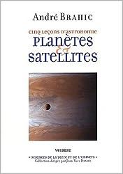 Planètes et Satellites : Cinq leçons d'astronomie