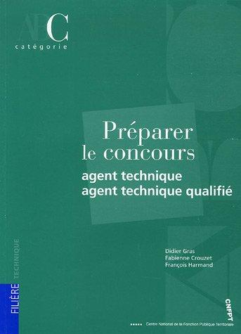 Préparer le concours Agent technique et agent technique qualifié