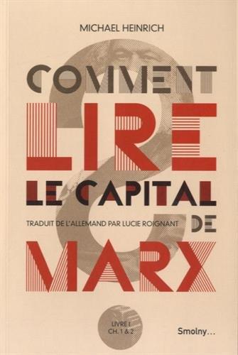 Comment lire Le Capital de Marx?