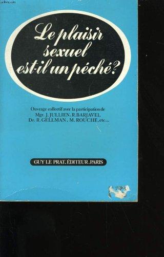 Le plaisir sexuel est-il un peche?