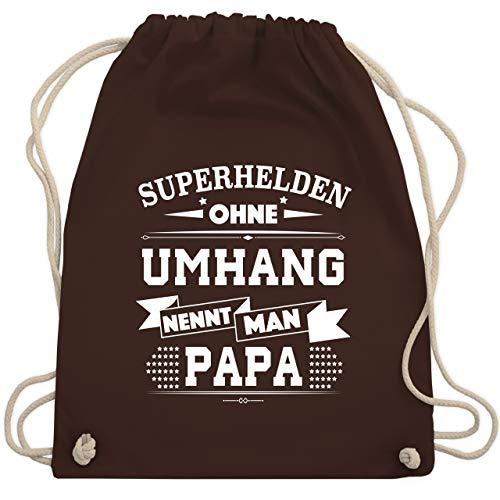 Statement Shirts - Superhelden ohne Umhang Papa - Unisize - Braun - WM110 - Turnbeutel & Gym Bag