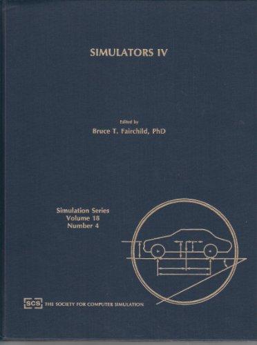 Simulators IV: Proceedings of the SCS Simulators Conference