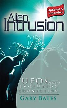 Alien Intrusion (English Edition) von [Bates, Gary]