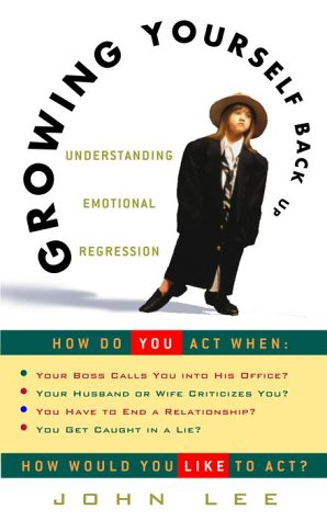 Growing Yourself Back Up: Understanding Emotional Regression