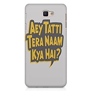 Aey tatti tera naam kya hai? Samsung Galaxy J7 2017 Printed back cover. Polycarbonate Hard case with premium quality and matte finish phone cases