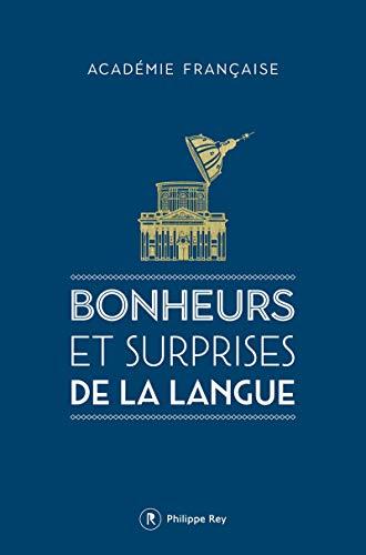 Bonheurs et surprises de la langue