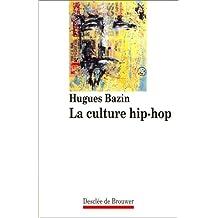 La Culture Hip-Hop (Habiter)