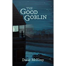 The Good Goblin (English Edition)