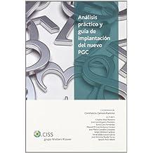 Análisis práctico y guía de implantación del nuevo PGC