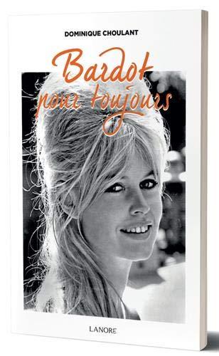 Bardot pour toujours par  (Broché - May 28, 2019)