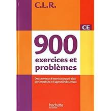 CLR : 900 exercices et problèmes CE, deux niveaux d'exercices pour l'aide personnalisée et l'approfondissement