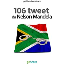 106 tweet da Nelson Mandela (tweet 106)