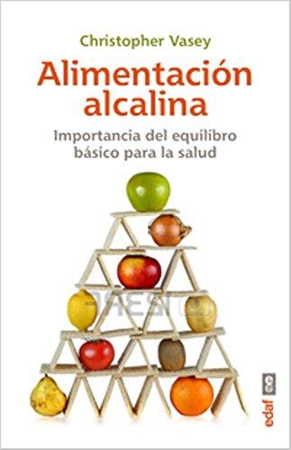 ALIMENTACIÓN ALCALINA. LA IMPORTANCIA DEL EQUILIBRIO ÁCIDO-BÁSICO