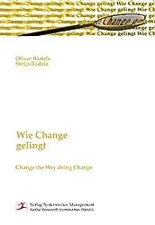 Wie Change gelingt: Change the Way doing Change
