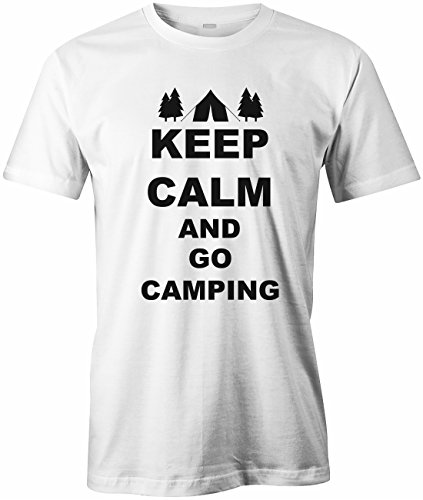 KEEP CALM AND GO CAMPING - HERREN - T-SHIRT Weiß