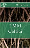 I Miti Celtici