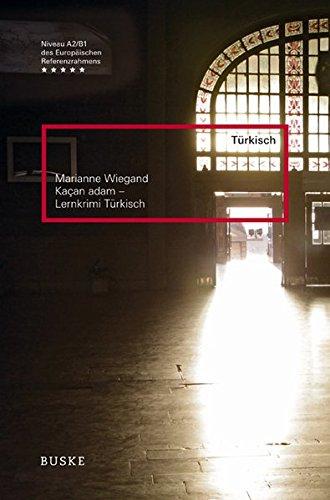 Kacan Adam - Lernkrimi Türkisch