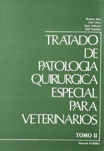 Tratado de patología quirúrgica especial veterinaria: T.2
