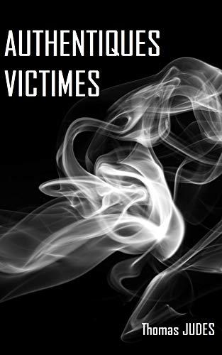 Couverture du livre Authentiques Victimes