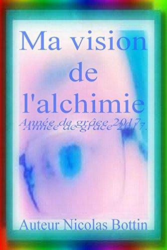 Couverture du livre Ma vision de l'alchimie