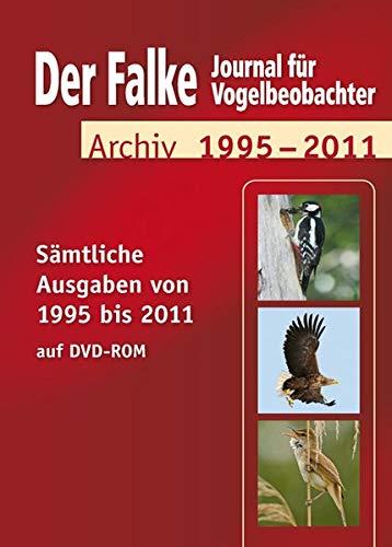Das Falke-Heftarchiv 1995-2011, DVD-ROMJournal für Vogelbeobachtung. Sämtliche Ausgaben von 1995 bis 2011. Für Windows 98SE/NT Workstation 4.0(SP 6)/2000 Professional(SP 2)/XP/Windows XP Tablet PC/Vista/7 oder Mac PowerPC G3 oder besser/Mac O Windows Vista Tablet Pc