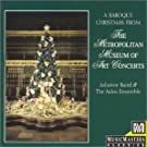 A Baroque Christmas from The Metropolitan Museum of Art Concerts by Aulos Ensemble (1994-09-13)